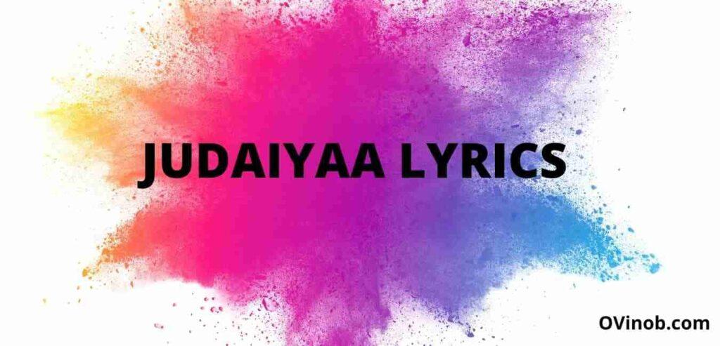 Judaiyaa Lyrics
