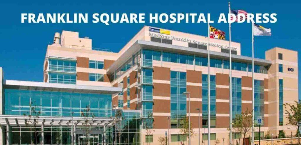 Franklin Square Hospital Address